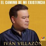 Iván Villazón - El Camino De Mi Existencia - front