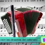 las dinastias del vallenato