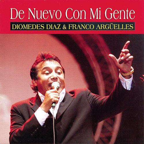 Diomedes Díaz - De Nuevo Con Mi Gente - 2005 - Frontal