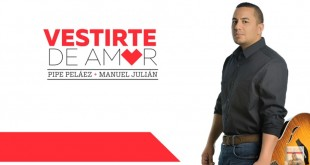 felipe peláez - producción - vestirte de amor